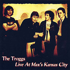 The Troggs, Live at Max's Kansas City album cover